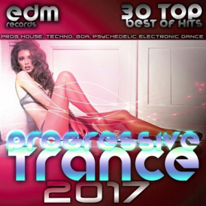 VA - Progressive Trance 2017: 30 Top Hits Best Of