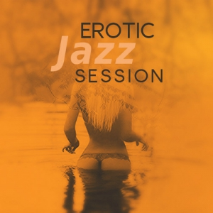 VA - Romantic Lovers Music Song - Erotic Jazz Session