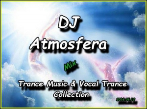 DJ Atmosfera - Trance Music & Vocal Trance Collection