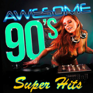 VA - Awesome 90s Super Hits