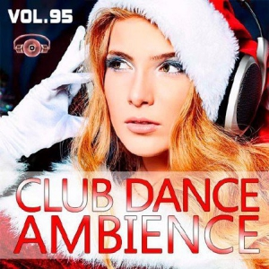 VA - Club Dance Ambience Vol.95