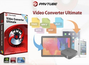 Pavtube Video Converter Ultimate 4.9.0.0 Repack by 78Sergey [Multi/Ru]