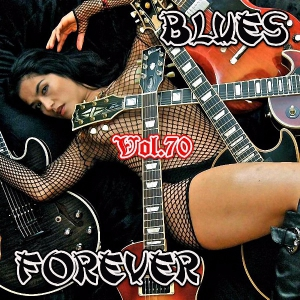 VA - Blues Forever, Vol.70
