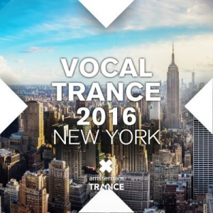 VA - Vocal Trance 2016 New York