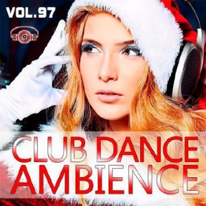 VA - Club Dance Ambience Vol.97