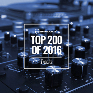 VA - Traxsource Top 200 Tracks of 2016