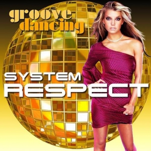 VA - Respect System Groove Dancing