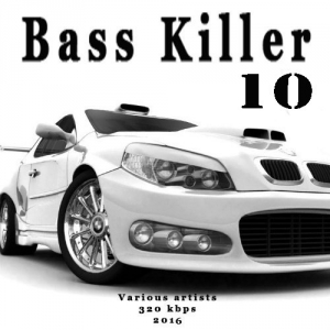 VA - Bass Killer 10
