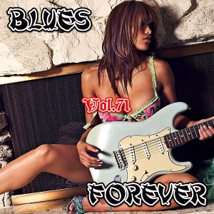 VA - Blues Forever, Vol.71