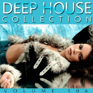 VA - Deep House Collection Vol.106