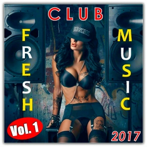 VA - Fresh Club Music Vol. 1