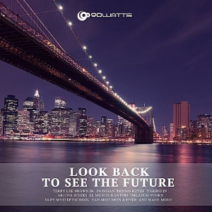 VA - Look Back To See The Future