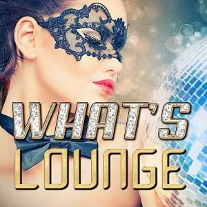 VA - What's Lounge