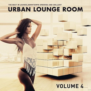 VA - Urban Lounge Room Vol.4 (The Best In Lounge, Downtempo Grooves & Chill Out)