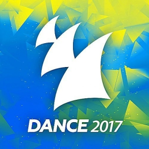 VA - Dance 2017 (Armada Music)