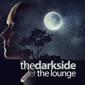 VA - The Dark Side Of The Lounge