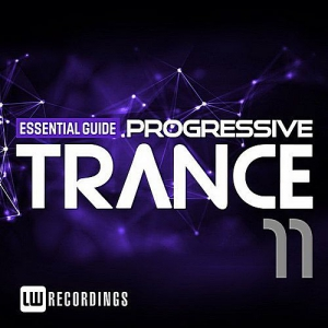 VA - Essential Guide: Progressive Trance Vol.11
