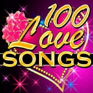 Сборник - 100 Love Songs