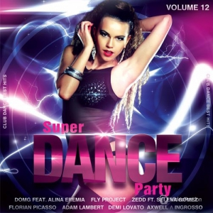 Сборник - Super Dance Party vol.12