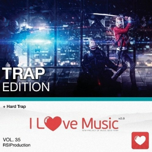 VA - I Love Music! - Trap Edition Vol. 35