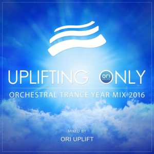 VA - Uplifting Only Orchestral Trance Year Mix 2016 (Mixed by Ori Uplift)