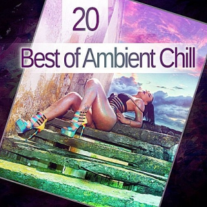 VA - 20 Best Of Ambient Chill