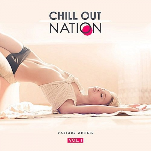 VA - Chill Out Nation Vol.1
