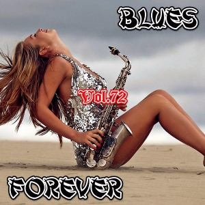 VA - Blues Forever, Vol.72