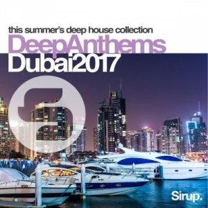 VA - Sirup Deep Anthems Dubai