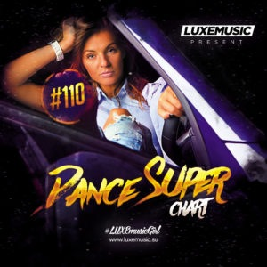 LUXEmusic - Dance Super Chart Vol.110
