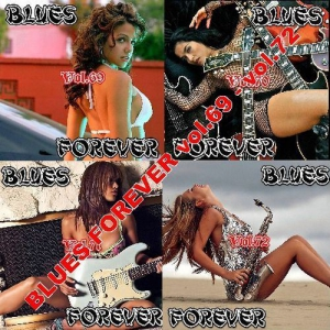 VA - Blues Forever vol.69 - vol.72