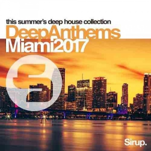 VA - Sirup Deep Anthems Miami
