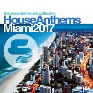 VA - Sirup House Anthems Miami