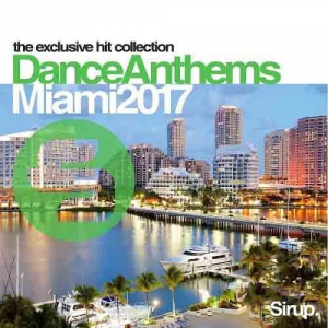 VA - Sirup Dance Anthems Miami