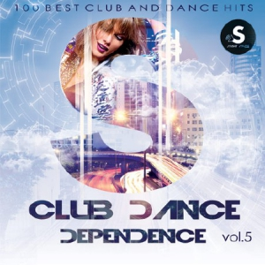 VA - Club Dance Dependence vol.5
