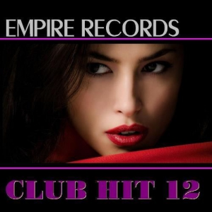 VA - Empire Records - Club Hit 12