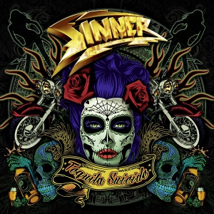 Sinner - Tequila Suicide [Deluxe Edition]