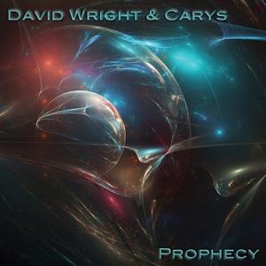 David Wright & Carys - Prophecy