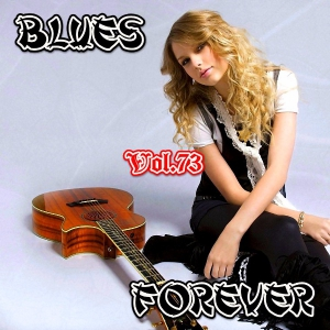 VA - Blues Forever, Vol.73