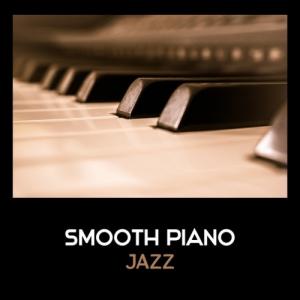 VA - Smooth Piano Jazz: Cool Modern Jazz