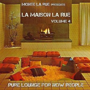 VA - La Maison La Rue Vol.4 (Pure Lounge For Now People)