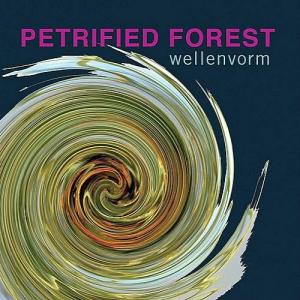 WellenVorm - Petrified Forest