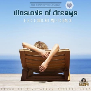 VA - Illusions Of Dreams: Relax Zone
