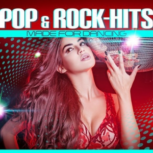 VA - Pop & Rock Hits Made for Dancing