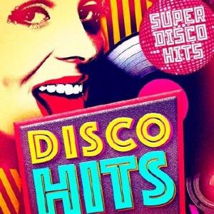 Сборник - Super Disco Hits
