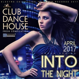 VA - Into The Night: Club Party