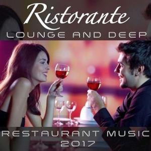 VA - Ristorante Lounge And Deep - Restaurant Music