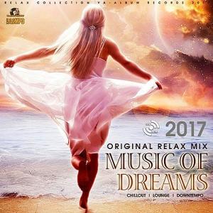 VA - Music Of Dreams: Original Relax Mix