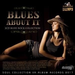 VA - Blues About It: Rock Blues Collection [2CD]