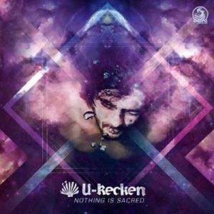 U-Recken - Nothing Is Sacred